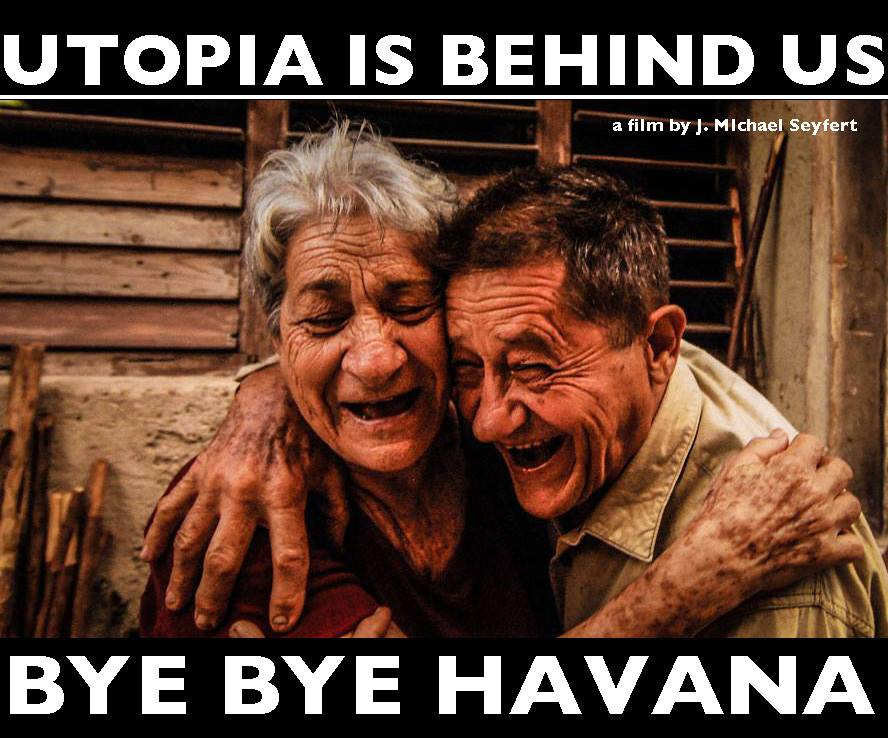 bye bye havana - utopia is behind us